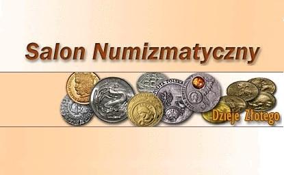 Salon Numizmatyczny Dzieje Złotego